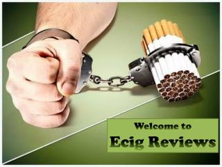 Find Reviews of the Most Popular E-cigarette Products