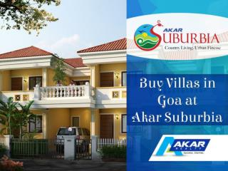 Buy Villas in Goa at Akar Suburbia