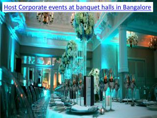Host Corporate events at banquet halls in Bangalore
