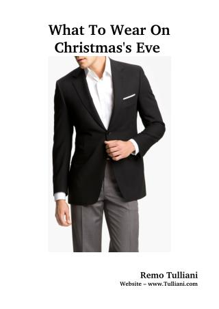 What To Wear On Christmas's Eve