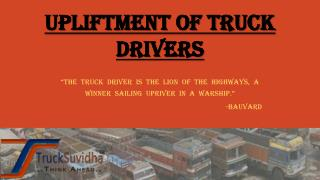 Upliftment of Truck Drivers