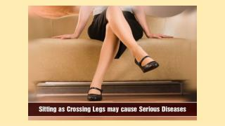 Sitting As Crossing Legs May Cause Serious Diseases