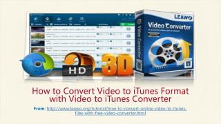 How to Convert Video to iTunes Format with Video to iTunes Converter?