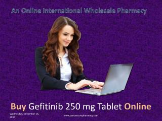 Buy Gefitinib 250 mg Tablet
