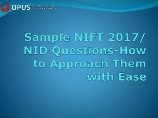 Sample NIFT 2017-NID Questions and Useful Tips