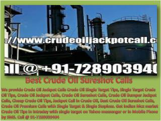 Crude Oil Tips and Crude Oil Trading Tips Provider in Commodity Market