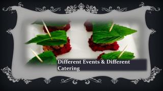 Different Events & Different Catering