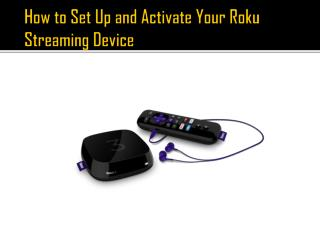 How to Set Up and Activate Your Roku Streaming Device