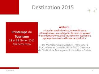 Printemps du Tourisme  15 et 16 f vrier 2012 Charleroi Expo