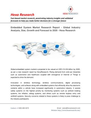 Embedded System Market Size, Share, Growth, Industry Analysis and Forecast to 2020 - Hexa Research
