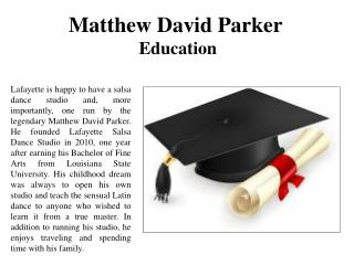 Matthew David Parker-Education