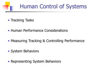 Human Control of Systems