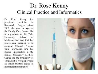 Dr. Rose Kenny - Clinical Practice and Informatics