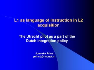 L1 as language of instruction in L2 acquisition
