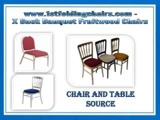 www.1stfoldingchairs.com - X Back Banquet Fruitwood Chairs