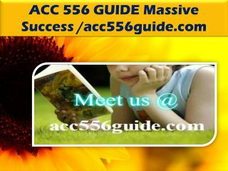 ACC 556 GUIDE Massive Success / acc556guide.com