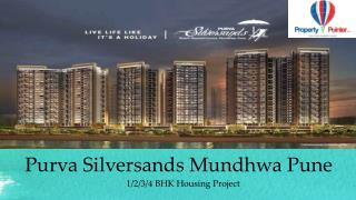 Purva Silversands In Mundhwa Pune Flats For Sale
