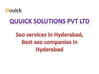 SEO Services in Hyderabad , Best seo companies in Hyderabad,Quuick