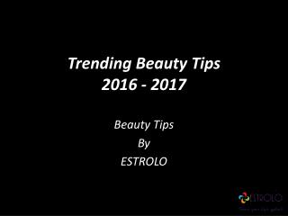 Trending Beauty Tips