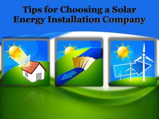 Tips for Choosing a Solar Energy Installation Company