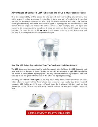 Advantages of Using T8 LED Tube over the CFLs & Fluorescent Tubes