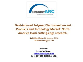 Field-induced Polymer Electroluminescent Products and Technology Market boosted by FIPEL light bulb advances
