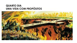 QUARTO DIA DE UMA VIDA COM PROPÓSITO