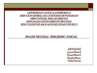 UNIVERSIDAD CAT LICA ANDR S BELLO DIRECCI N GENERAL DE LOS ESTUDIOS DE POSTGRADO DIRECCI N DEL  REA DE DERECHO ESPECIALI