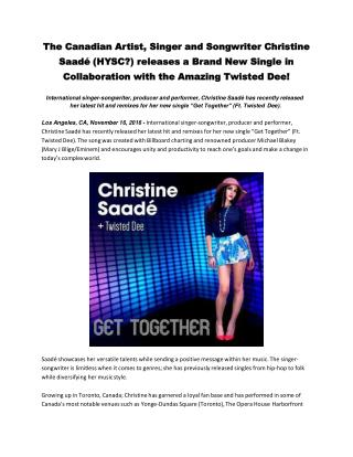 The Canadian Artist, Singer and Songwriter Christine Saadé (HYSC?) releases a Brand New Single in Collaboration with the