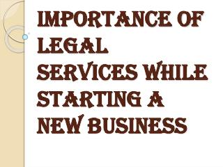 Benefits of Legal Services While Starting a New Business