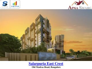 Salarpuria East Crest Coming soon Apartments in Bangalore
