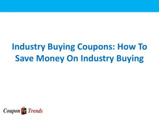 Industry Buying Coupons