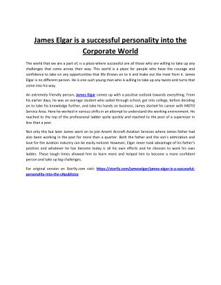 James Elgar is a successful personality into the Corporate World