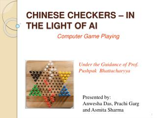 CHINESE CHECKERS   IN THE LIGHT OF AI