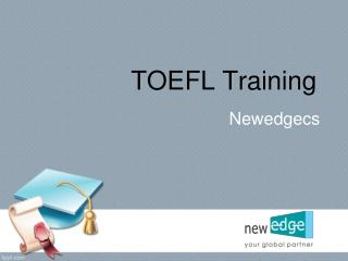 TOEFL Training, Best TOEFL Coaching Institutes, TOEFL Training Institutes – Newedgecs