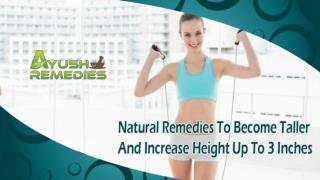 Natural Remedies To Become Taller And Increase Height Up To 3 Inches