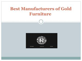 Best Manufacturers of Gold Furniture