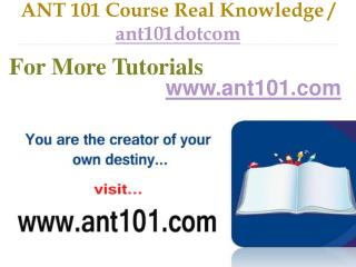 ANT 101 Course Real Tradition,Real Success / ant101dotcom