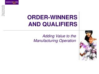 ORDER-WINNERS AND QUALIFIERS