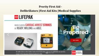 Prority First Aid - Defibrillators |First Aid Kits |Medical Supplies