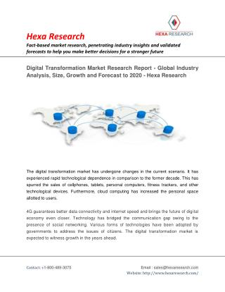 Digital Transformation Market Size, Share, Growth, Global Industry Analysis and Forecast to 2020 - Hexa Research