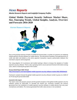 Global Mobile Payment Security Software Market Share, Industry Trends And Outlook 2016-2020: Hexa Reports
