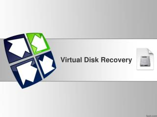 Virtual Disk Recovery Software