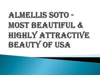 Most Beautiful & Highly Attractive Beauty of USA