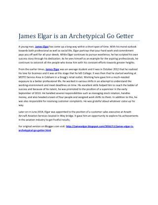 James Elgar is an Archetypical Go Getter