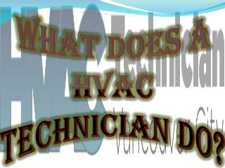 Top Benefits of HVAC Technicians in Vancouver, BC