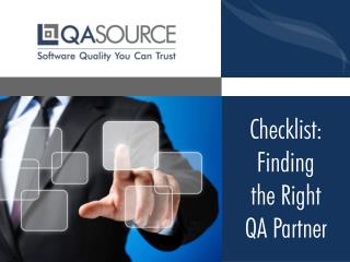Checklist - Finding the Right QA Partner