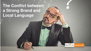 The Conflict between a Strong Brand and Local Language