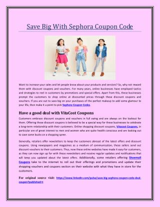 Save Big With Sephora Coupon Code
