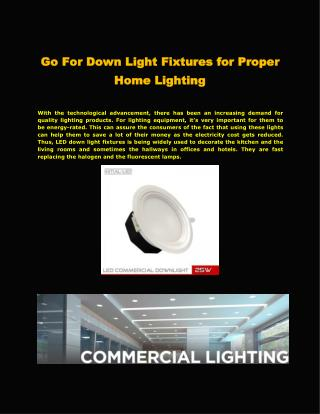 Go For Down Light Fixtures for Proper Home Lighting